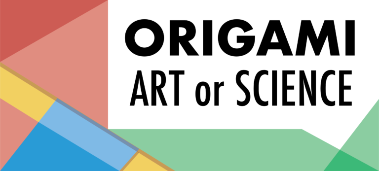 Origami: Art or Science